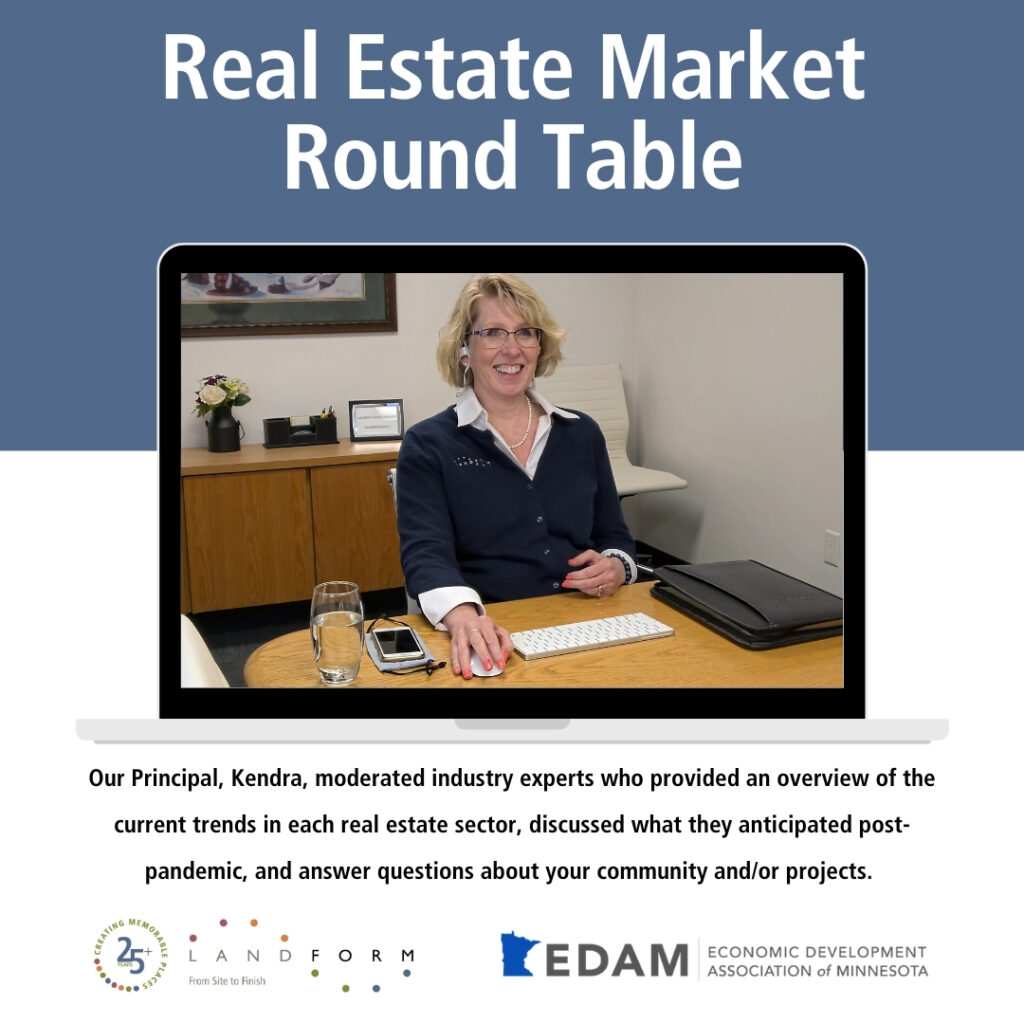 Real Estate Economic Development Association of Minnesota Landform Minneapolis Elk River